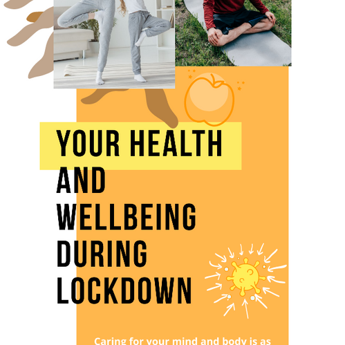 Your Health and Wellbeing during the Covid-19 Pandemic
