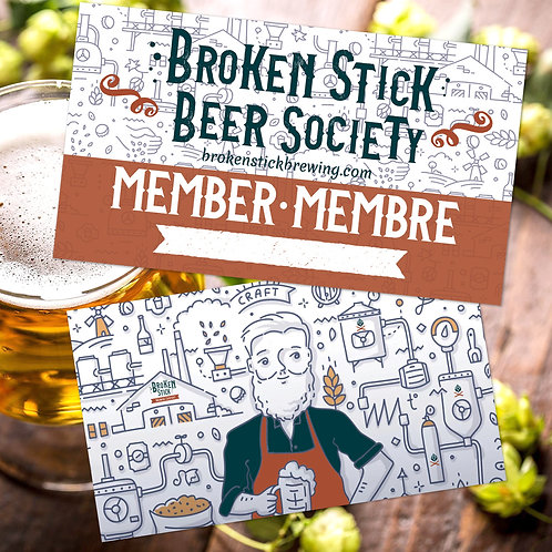 Broken Stick Beer Society Membership