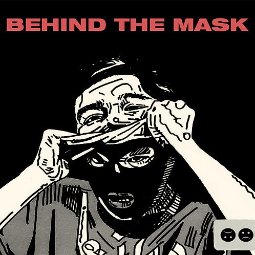 Behind the Mask Hard Copy (Digipak)