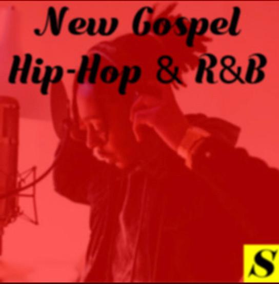 New Gospel Hip-Hop & R&B