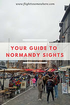 Guide to Normandy sights - must-see places