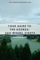 Guide to Azores Sao Migue sights