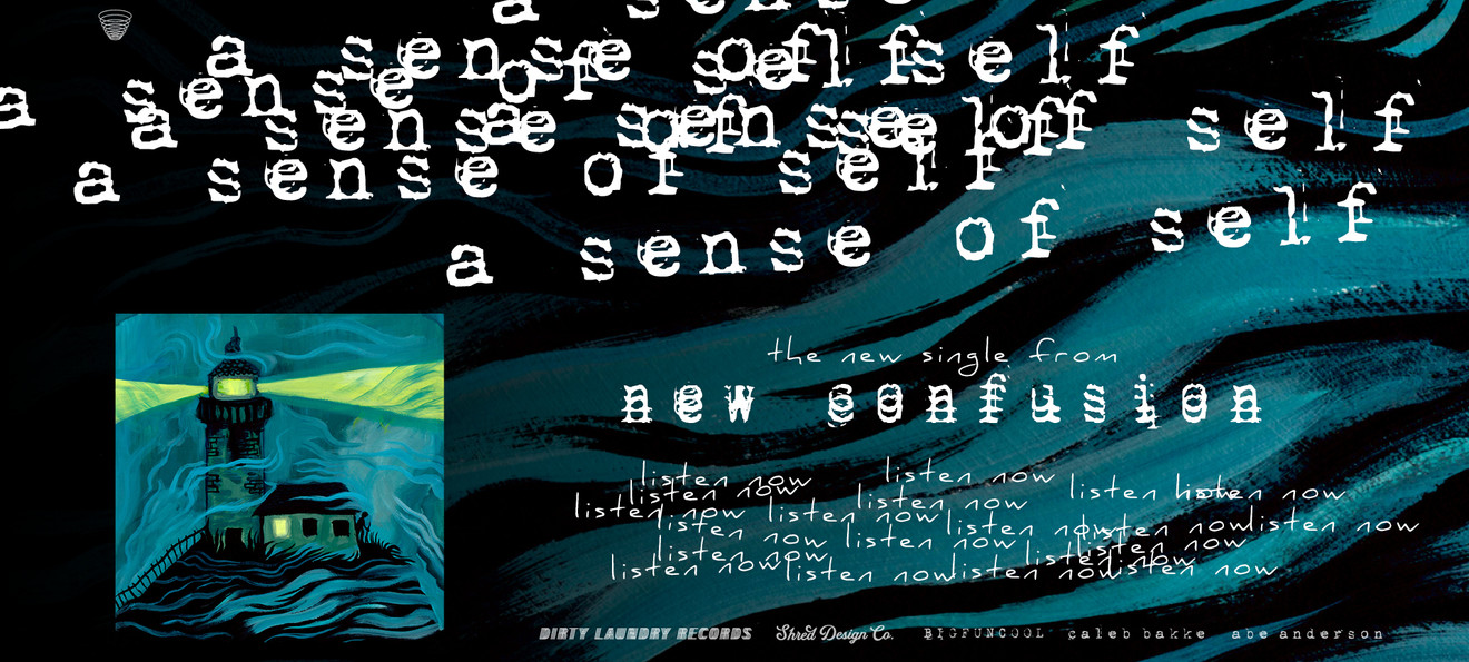 LISTEN NOW / a sense of self / new confusion
