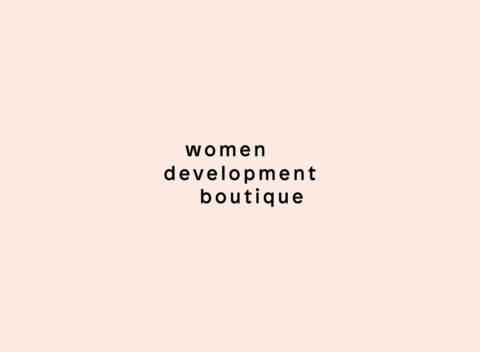 WOMEN DEVELOPMENT BOUTIQUE by THE GREEN HOUSE
