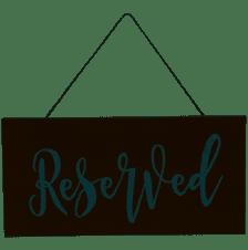 Reserved Sign & Frame