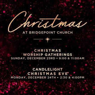 Bridgepoint Church Christmas Services 2018