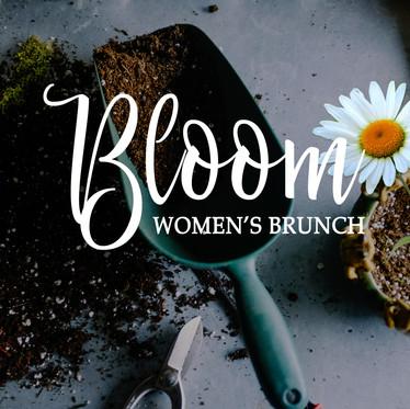 Bloom: Women's Brunch
