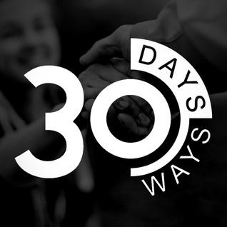 30 Ways in 30 Days Begins