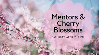 Mentors & Cherry Blossoms Outing