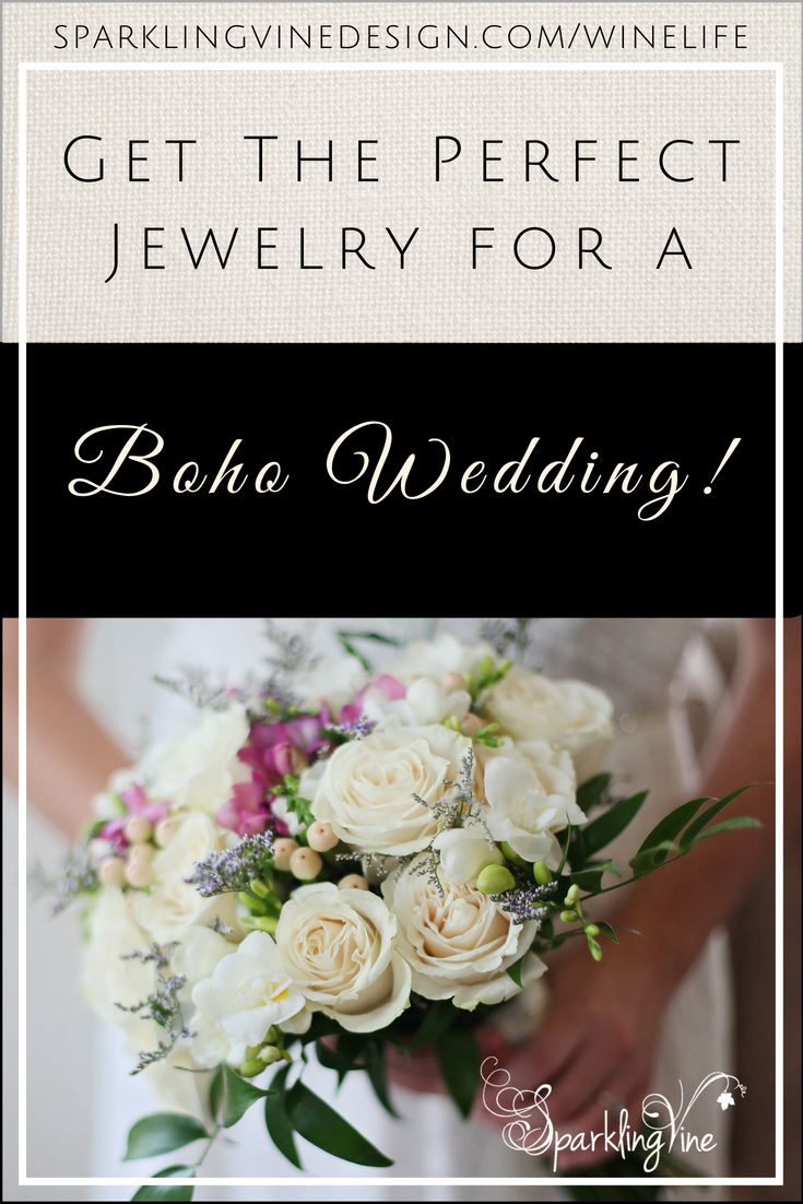 Text reads perfect jewelry for a boho wedding with a photo of a wedding rose bouquet