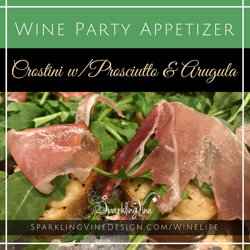 Text for crostini recipe w/proscuitto & arugula with image of the completed recipe
