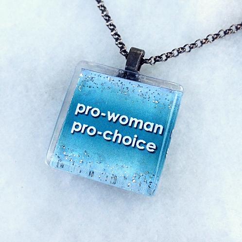 Pro-Woman Pro-Choice