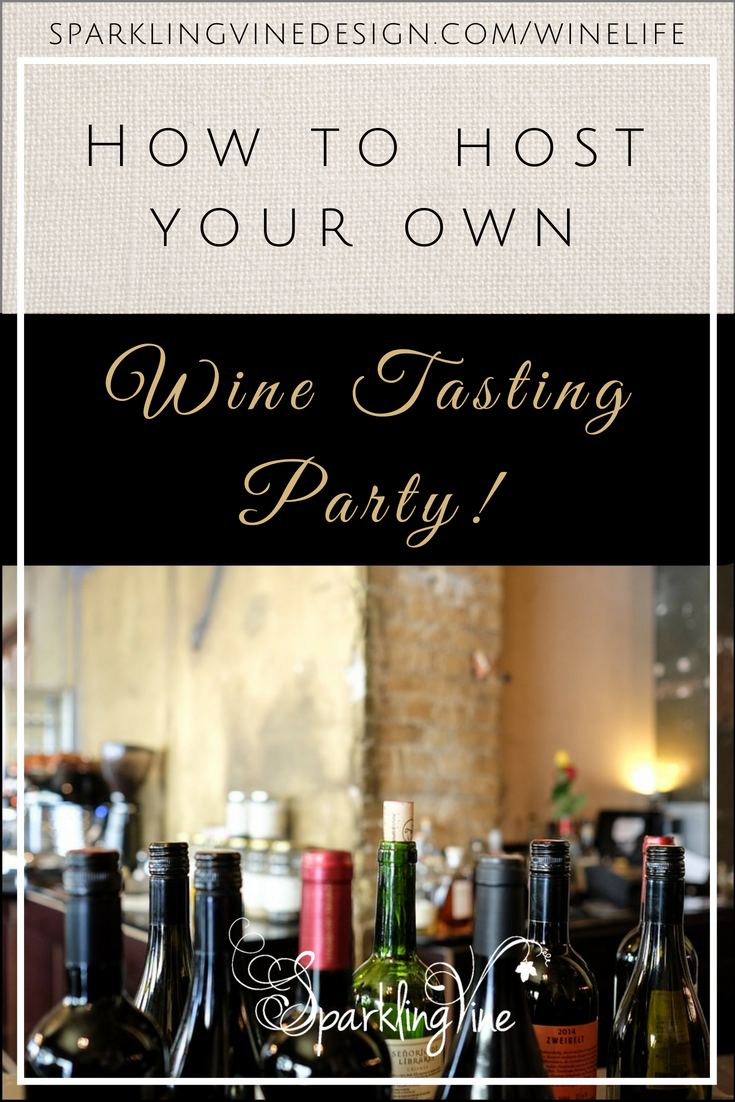 Text: How to host your own wine tasting party with photo of wine bottle