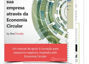 BeeCircular desenvolve ebook gratuito, que apoia as empresas a inovarem através da Economia Circular