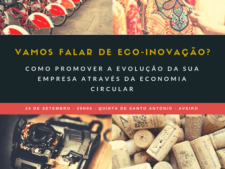 Negócios à (Sobre)mesa: Vamos falar de Eco-inovação?