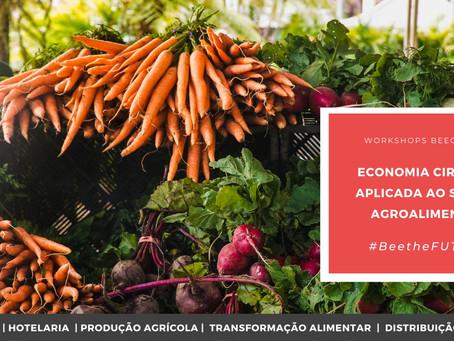 """BeeCircular dinamiza o Workshop """"A Economia Circular Aplicada ao Setor Agroalimentar"""""""