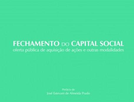 Fechamento do Capital Social - Oferta pública de aquisição de ações e outras mod