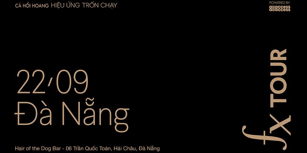 Fx Tour 2019 - Da Nang