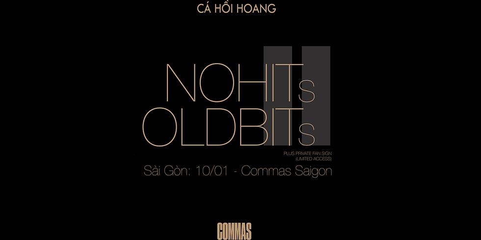 No Hits - Old Bits Saigon