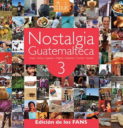 Nostalgia Guatemalteca 3