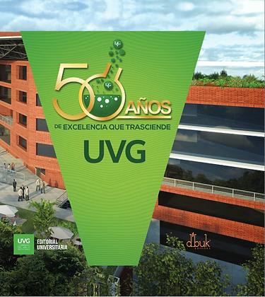 50 años de excelencia que trasciende UVG