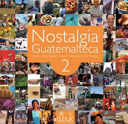 Nostalgia Guatemalteca 2