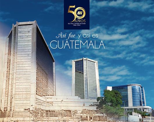 Así fue y así será Guatemala
