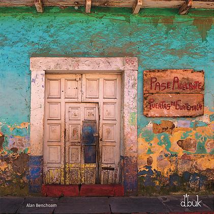 Pase Adelante. Puertas de Guatemala