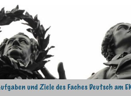 Aufgaben und Ziele des Faches Deutsch am EKG