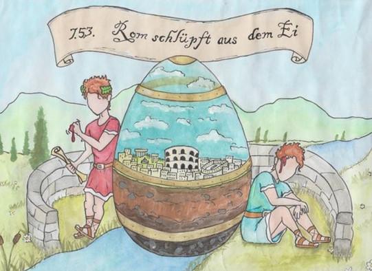 Beliebter Merkspruch aus dem Lateinunterricht zurGründung Roms:7–5–3: Rom schlüpft aus dem Ei