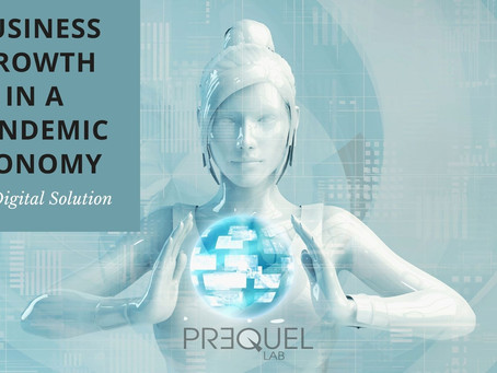 """The Digital Solution to """"How to grow in a pandemic economy?"""""""