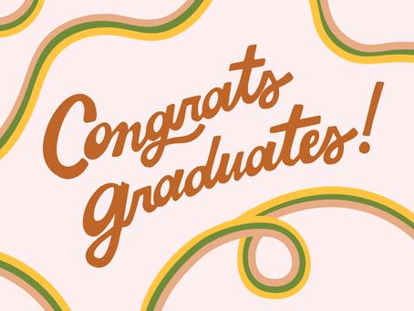 Congrats to all the 2020 Graduates!!