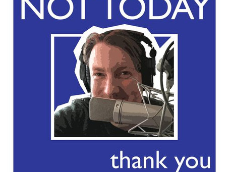 Not Today Thank You Podcast! By Jake Very Funny Japp...