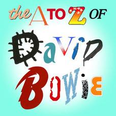 A-Z of David Bowie Podcast