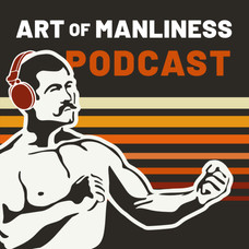 Manliness is An Art!