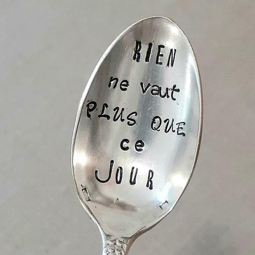 """Copie de Cuillère Vintage Gravée """"Rien ne vaut plus que ce jour"""""""