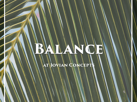 What's the Big Idea about Balance?