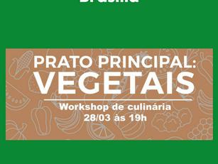 Brasília - Prato Principal: Vegetais - Workshop de culinária