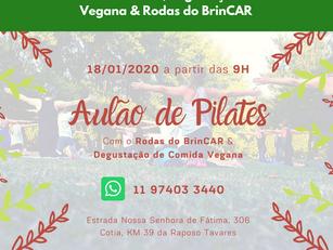 Cotia | Aulão de Pilates, degustação de Comida Vegana & Rodas do BrinCAR