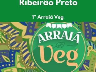 Ribeirão Preto: 1º Arraiá Veg