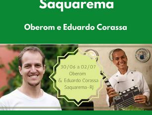 Saquarema: Oberom e Eduardo Corassa