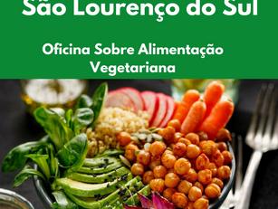 São Lourenço do Sul: Oficina Sobre Alimentação Vegetariana