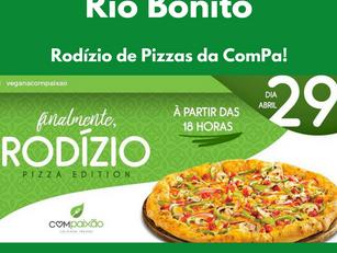 Rio Bonito – Rodízio de Pizzas da ComPa!