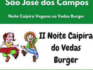 São José dos Campos: Noite Caipira Vegana no Vedas Burger