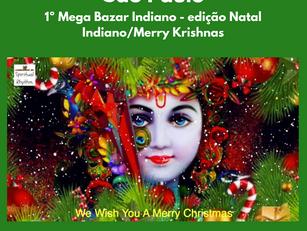São Paulo | 1º Mega Bazar Indiano - edição Natal Indiano/Merry Krishnas