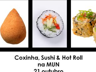 São Paulo: Coxinha, Sushi & Hot Roll na MUN