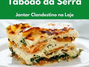 Taboão da Serra – Jantar Clandestino na Laje