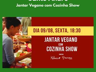 Santo André | Jantar Vegano com Cozinha Show
