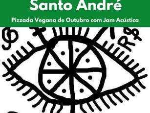 Santo André: Pizzada Vegana de Outubro com Jam Acústica
