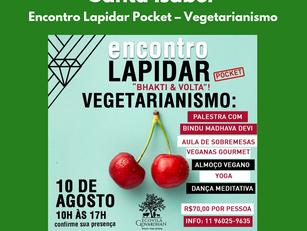 Santa Isabel | Encontro Lapidar Pocket – Vegetarianismo